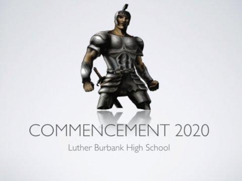 Luther Burbank High School Virtual Graduation Ceremony